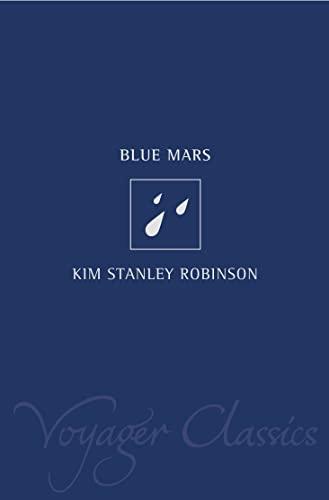 9780007121656: Blue Mars (Voyager Classics)