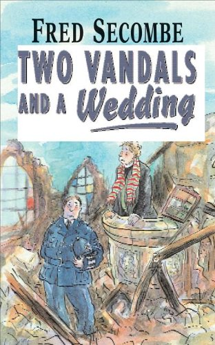 9780007121786: Two Vandals and a Wedding