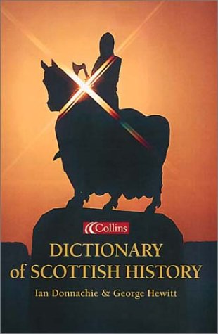 9780007121854: Collins Dictionary of - Scottish History