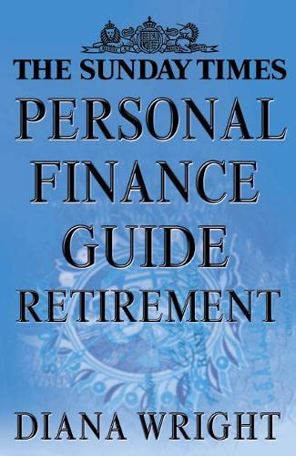 9780007121915: The Sunday Times Personal Finance Guide Retirement