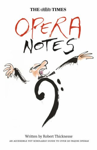 9780007121922: The Times Opera Notes