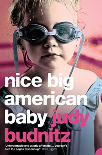 9780007122042: Nice Big American Baby