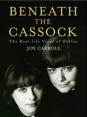 9780007122073: Beneath the Cassock: The Real-Life Vicar of Dibley