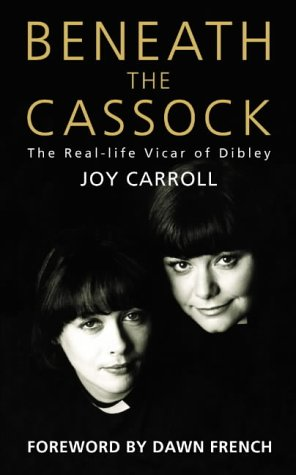9780007122080: Beneath the Cassock: The Real-life Vicar of Dibley