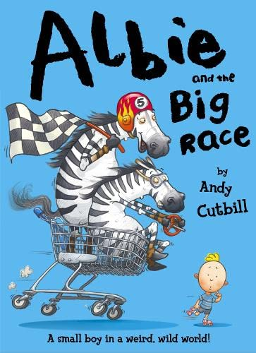 Albie And The Big Race: Cutbill, Andy