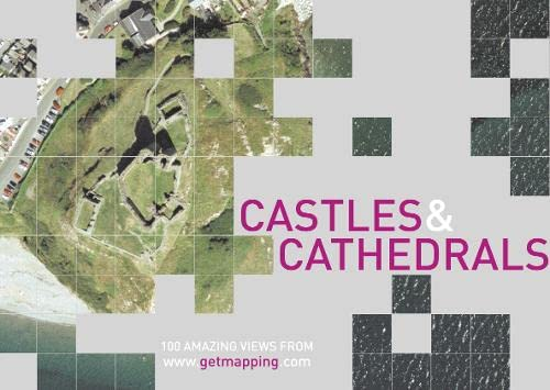 9780007122301: Castles&Cathedrals: 100 Amazing Views from Www.Getmapping.Com