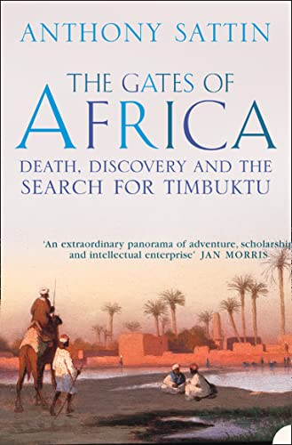 9780007122349: The Gates of Africa: Death, Discovery and the Search for Timbuktu