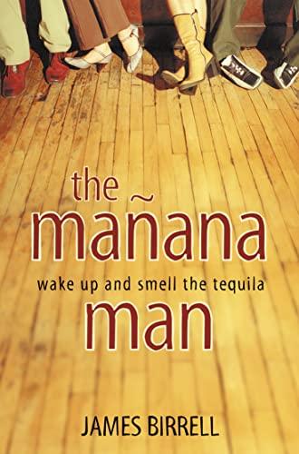 9780007122363: The Mañana Man