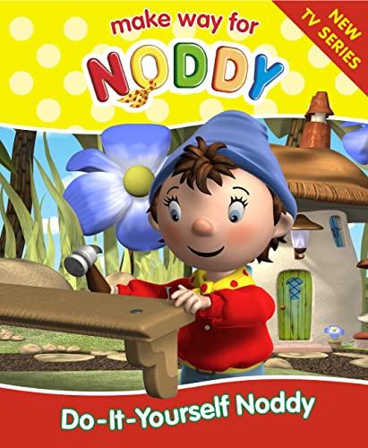 9780007122417: Do-it-yourself Noddy (Make Way for Noddy: 7)