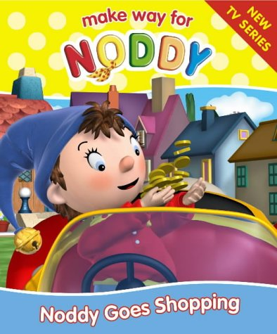 9780007122424: Noddy Goes Shopping
