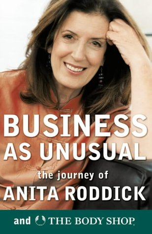 9780007122738: Business as Unusual: The Journey of Anita Roddick and the Body Shop