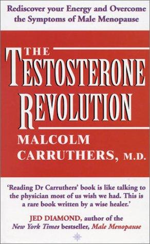 9780007122752: The Testosterone Revolution
