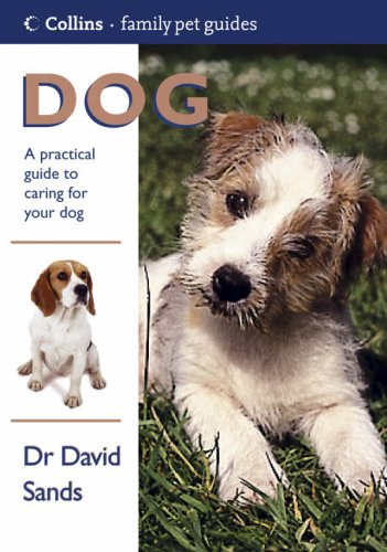 9780007122837: Dog (Collins Family Pet Guides)