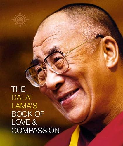 9780007122875: The Dalai Lama's Book of Love and Compassion