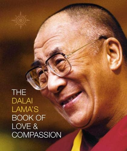 9780007122875: The Dalai Lama's Book of Love and Compassion