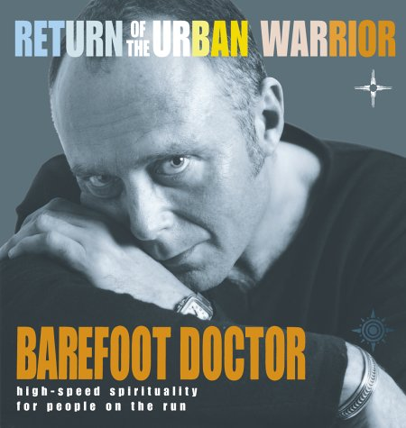 9780007122974: Return of the Urban Warrior