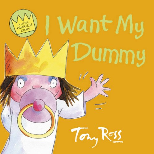 9780007122981: I Want My Dummy (Little Princess) (A Little Princess story)