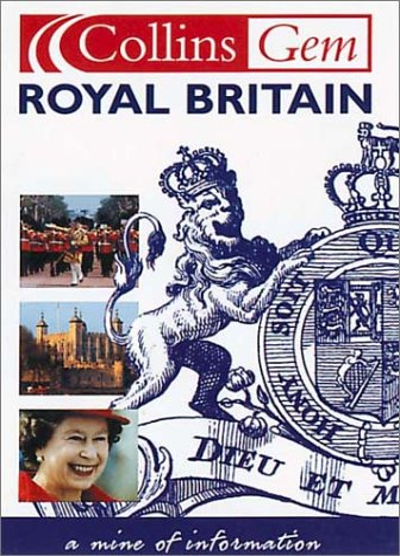 9780007123070: Royal Britain (Collins Gem) -Old Edn
