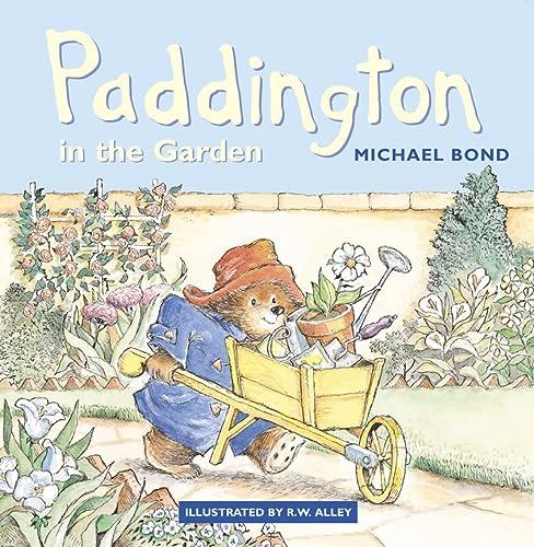 9780007123155: Paddington in the Garden