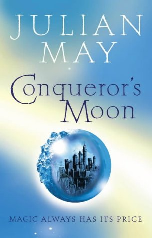 9780007123193: Conqueror's Moon: Part One of the Boreal Moon Tale