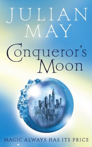 9780007123209: Conqueror's Moon: Part One of the Boreal Moon Tale