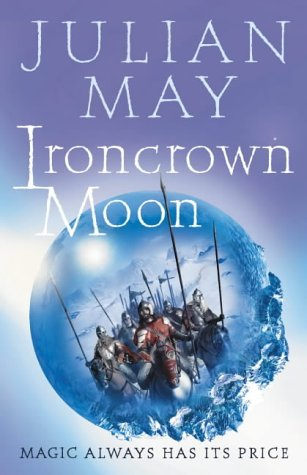 9780007123216: Ironcrown Moon: Part Two of the Boreal Moon Tale