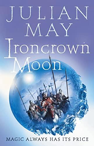 9780007123216: Ironcrown Moon (Boreal Moon Tale)