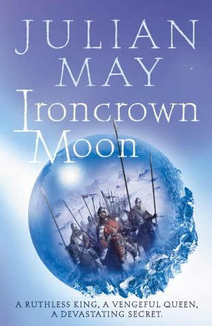 9780007123223: Ironcrown Moon: Part Two of the Boreal Moon Tale
