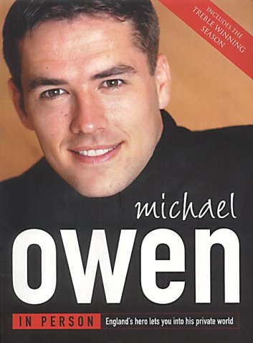 9780007123308: Michael Owen in Person