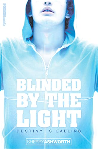 9780007123360: Blinded By The Light