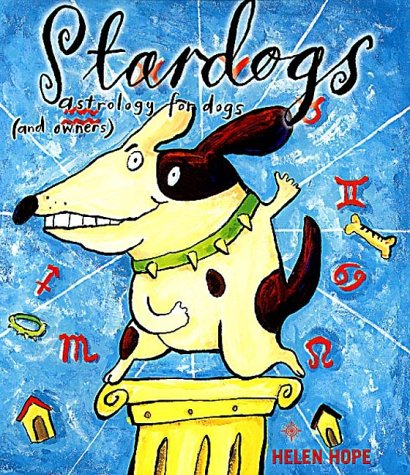 9780007123513: Stardogs: Astrology for Dogs and Owners