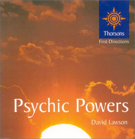 9780007123575: Psychic Powers: Thorsons First Directions