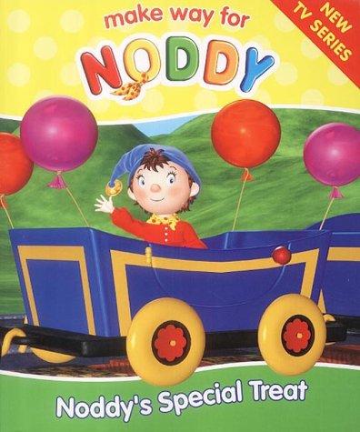 9780007123629: Make Way for Noddy (10) - Noddy's Special Treat