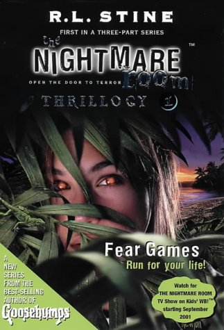 9780007123766: The Nightmare Room Thrillogy: Fear Games Bk.1