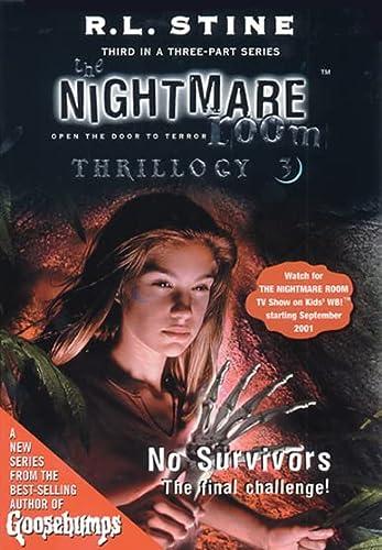 9780007123780: The Nightmare Room Thrillogy: No Survivors Bk.3 (The Nightmare Room Thrillogy)