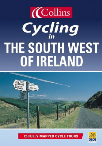 9780007123902: Cycling - The South West of Ireland (Cycling Guide)