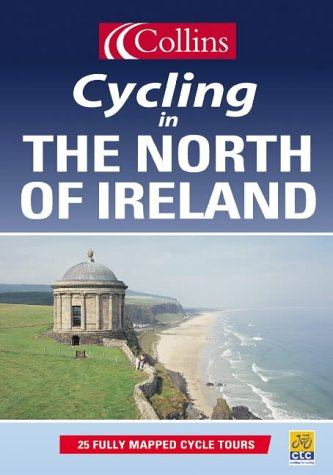 9780007123919: Cycling - The North of Ireland (Cycling Guide)