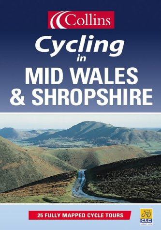 9780007123926: Cycling in Mid Wales and Shropshire