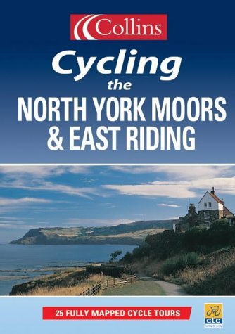 9780007123940: Cycling the North York Moors and East Riding
