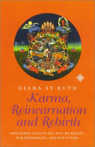 9780007124046: Karma, Reincarnation and Rebirth: How Karma Affects Our Life, Our Personality, and Our Future