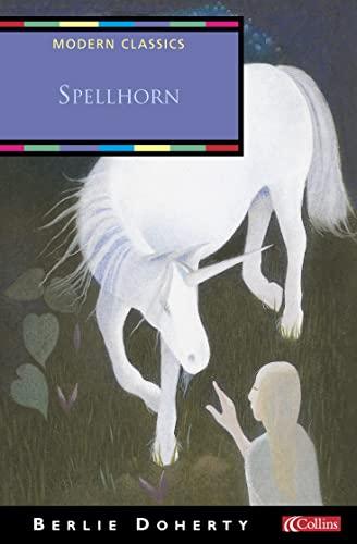 9780007124060: Spellhorn (Collins Modern Classics)