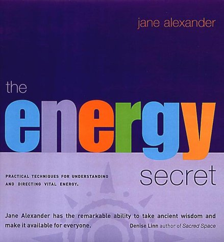 9780007124091: The Energy Secret: Practical ways to energise every aspect of your life