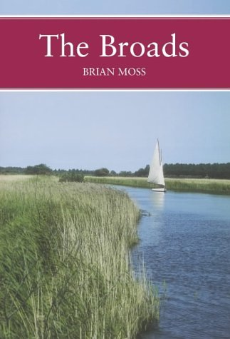 9780007124107: The Broads (Collins New Naturalist)