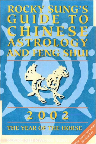 9780007124121: Rocky Sung's Guide to Chinese Astrology and Feng Shui 2002