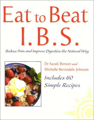 9780007124138: Eat to Beat - I.B.S.: Reduce Pain and Improve Digestion the Natural Way