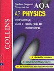 9780007124183: AQA (A) Physics: Waves, Fields and Nuclear Energy (Collins Student Support Materials)