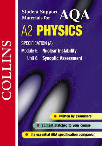 9780007124190: AQA (A) Physics: Nuclear Instability (Collins Student Support Materials)