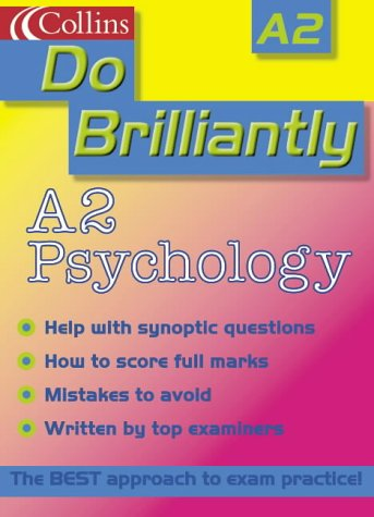 9780007124206: A2 Psychology (Do Brilliantly at...)