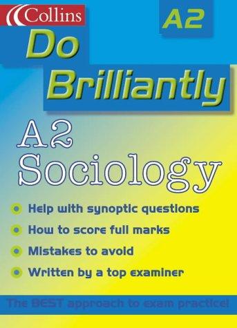 9780007124237: A2 Sociology (Do Brilliantly at...)