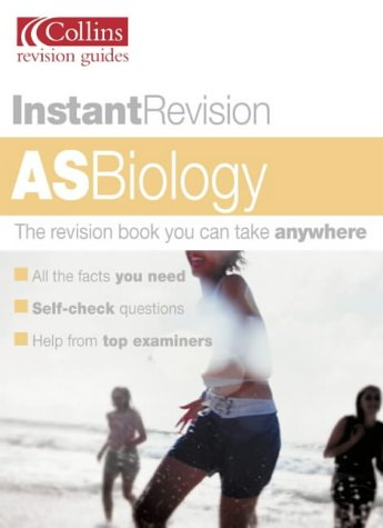 9780007124244: AS BIOLOGY (INSTANT REVISION S.)